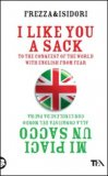 I Like You a Sack - Mi Piaci un Sacco — Libro
