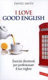 I Love Good English  - Libro