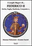 I Luoghi Magici di Federico II