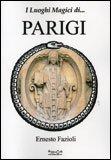I Luoghi Magici di...Parigi — Libro