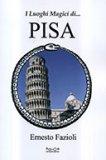 I Luoghi Magici di...Pisa