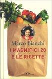 I Magnifici 20 e le Ricette - Libro