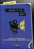 I Magnifici Set