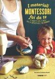 I Materiali Montessori fai da te - Libro