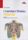 I Meridiani Shiatsu - Atlante - Libro