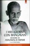 I Miei Giorni con Bhagavan  - Libro