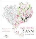 I Miei Primi 3 Anni - Femmina - Colouring Book - Libro