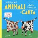 I Miei Primi Animali di Carta della Fattoria - Libro