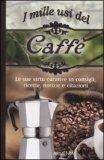 I Mille Usi del Caffè  - Libro