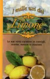 I Mille Usi del Limone