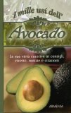 I Mille Usi dell'Avocado  - Libro