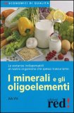 I Minerali e gli Oligoelementi