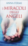 I Miracoli degli Angeli