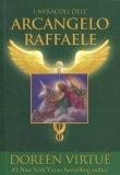 I Miracoli dell'Arcangelo Raffaele - Libro