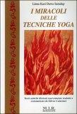 I Miracoli delle Tecniche Yoga — Libro