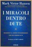 I Miracoli Dentro di Te - Libro