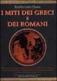 I Miti dei Greci e dei Romani  — Libro