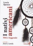 I Nativi Americani  - Libro
