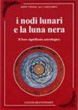I Nodi Lunari e la Luna Nera - Libro