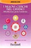 I Nuovi Cerchi nel Grano - Medicina per l'Anima - Libro