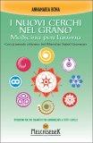 I Nuovi Cerchi nel Grano - Medicina per l'anima