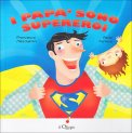 I Papà sono Supereroi - Libro
