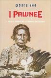 I Pawnee - Libro