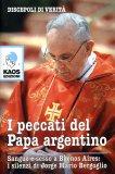 I Peccati del Papa Argentino  - Libro