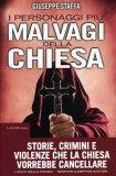 I Personaggi più Malvagi della Chiesa  - Libro
