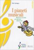 I Pianeti Musicali  - Libro