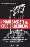 I Piani Segreti del Club Bilderberg  - Libro