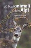 I Più Begli Animali delle Alpi - Libro