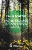 I Poteri del Mago - Pratiche e rituali occulti - Libro