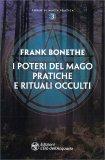 I Poteri del Mago - Pratiche e rituali occulti — Libro