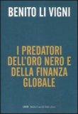 I Predatori dell'Oro Nero e della Finanza Globale