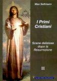 I Primi Cristiani Vol. II   - Libro