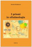 I Prismi in Oftalmologia - Libro