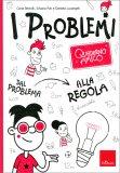 I Problemi - Quaderno Amico — Libro
