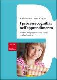 I Processi Cognitivi nell'Apprendimento - Libro