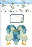 I Proverbi di Zia l'Oca - Quaderno per gli Appunti