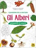 I Quaderni della Natura - Gli Alberi — Libro