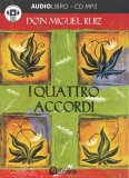 I Quattro Accordi — Audiolibro CD Mp3