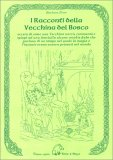 I Racconti della Vecchina del Bosco — Libro