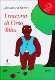 I Racconti di Orso Bibo  - Libro