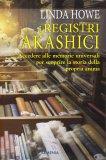 I Registri Akashici - Libro