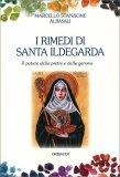 I Rimedi di Santa Ildegarda — Libro