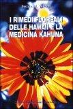 I Rimedi Floreali delle Hawaii e la Medicina Kahuna