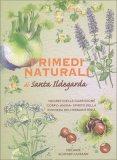 I Rimedi Naturali di Santa Ildegarda — Libro