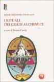 I Rituali dei Gradi Alchemici - Libro