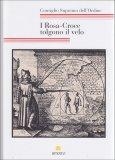 I Rosa-croce Tolgono il Velo  - Libro